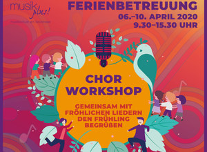 "Osterferien ""Chorworkshop"" 06.-10. April 2020"